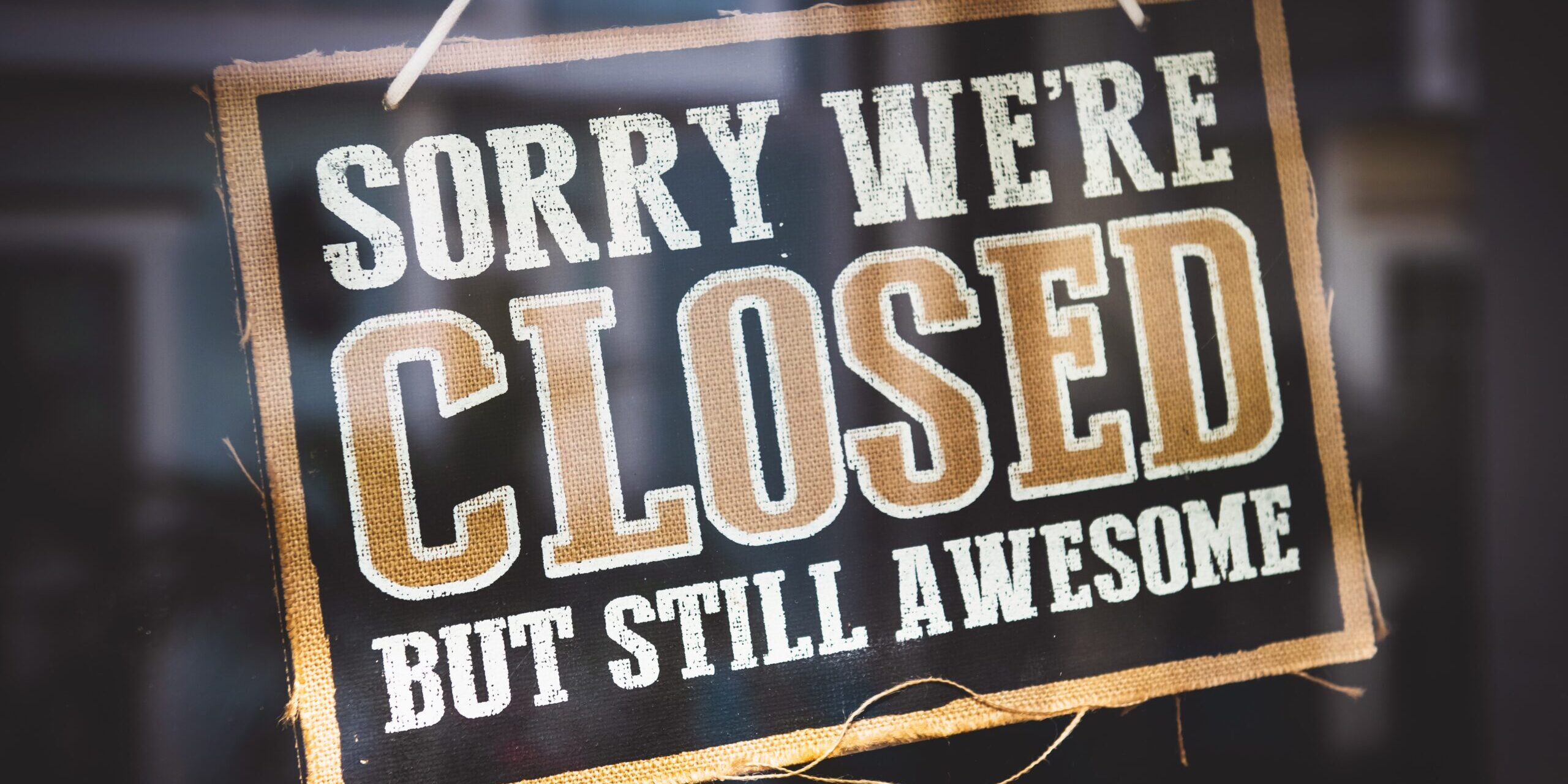 sorry-we-re-closed-but-still-awesome-tag-1101720